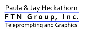Jay and Paula Heckathorn FTN Group Teleprompting